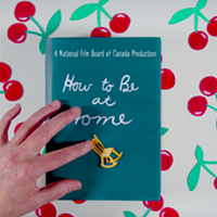 Andrea Dorfman and Tanya Davis teach us <i>How To Be At Home</i>