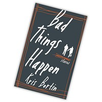 Review: <i>Bad Things Happen</i>, Kris Bertin