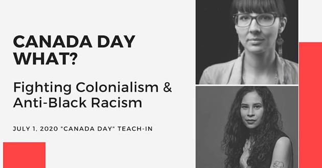 """""""Canada Day What?"""" features Halifax's El Jones (bottom right on this poster for the teach-in) joining forces with Indigenous rights activist Eriel Tchekwie Deranger. - MIGRANT RIGHTS NETWORK"""