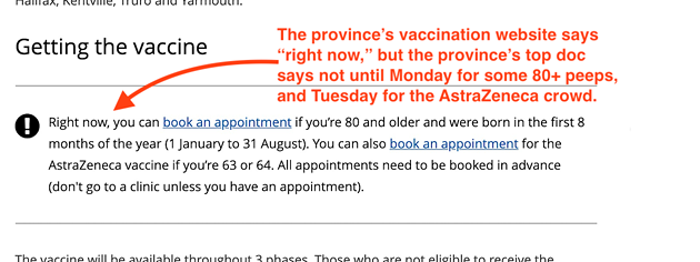 """On Sunday the province's vaccination website says booking is open """"right now"""" for the expanded vax program, even though top doc Strang said booking doesn't open until Monday for some people, Tuesday for others. - SCREENSHOT OF HTTPS://NOVASCOTIA.CA/CORONAVIRUS/VACCINE/"""