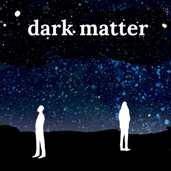 Running as long as a typical play's intermission, Dark Matter visits grief, cosmic futility and breakfast foods.