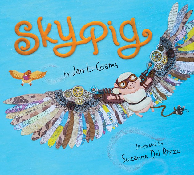 Sky Pig, by Jan L. Coates, illustrated by Suzanne Del Rizzo - VIA PAJAMAPRESS.CA