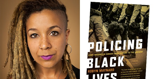 <i>Policing Black Lives</i> exposes Canada's history of state violence