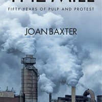The Mill: 50 Years of Pulp and Protest is available now from Pottersfield Press.