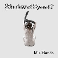 Review: Shadow of Everest, <i>Idle Hands</i>