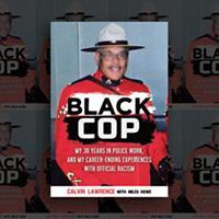 Calvin Lawrence's <i>Black Cop</i> tells all