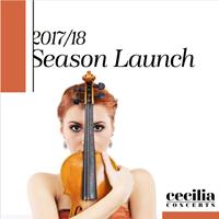 Cecilia Concerts 2017/18 Season Launch