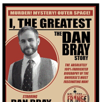 I, The Greatest: The Dan Bray Story
