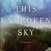 <i>Under This Unbroken Sky</i>, Shandi Mitchell (Viking Canada)