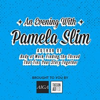 AIGA TUCSON - An Evening with Pam Slim, author of Body of Work