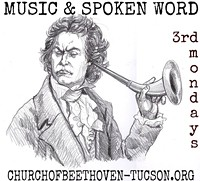 CHURCH OF BEETHOVEN-TUCSON - Church of Beethoven-Third Mondays