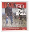 <i>In spite of frantic warnings from ecologists and land managers, and despite some valiant and surprisingly effective local efforts, the problem is now so acute that biologists view buffelgrass as an imminent threat to the entire Sonoran Desert ecosystem, and large-scale control efforts are only now getting underway.</i> -- Renée Downing, March 30, 2006