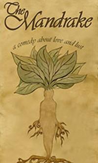 PCC CENTER FOR THE ARTS - Pima Community College Theatre Arts presents Niccolo Machiavelli's THE MANDRAKE, a comedy about love and lust, April 16-26