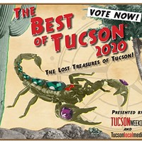 Today Is Your Last Chance To Vote in the First Round of Best of Tucson® 2020: The Lost Treasures!