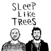 B-sides: Sleep Like Trees