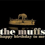 The Muffs - Happy Birthday to Me - COURTESY
