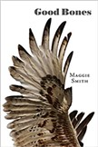 Maggie Smith: Good Bones - COURTESY