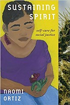 Naomi Oriz: Sustaining Spirit. - COURTESY