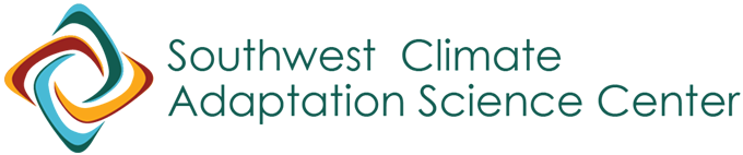 SOUTHWEST CLIMATE ADAPTATION SCIENCE CENTER