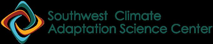 SOUTHWEST CLIMATE ADAPTATION SCIENCE CENTER