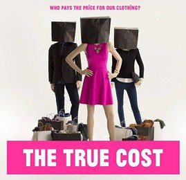 COURTESY OF THE TRUE COST - DOCUMENTARY SCREENING & PANEL DISCUSSION FACEBOOK EVENT PAGE