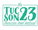 Tucson 23 Mexican Food Festival