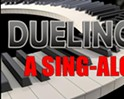 Dueling Pianos, A Sing-Along Party!