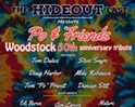 Woodstock 50th at the Hideout East