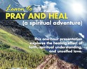 Learn to Pray and Heal (a spiritual adventure)