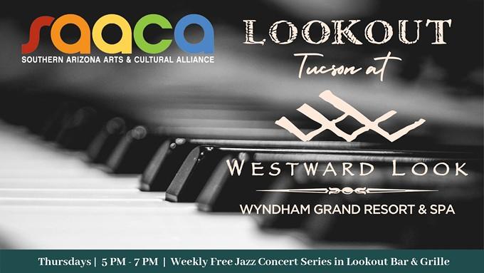 Lookout Tucson Jazz Concert Series
