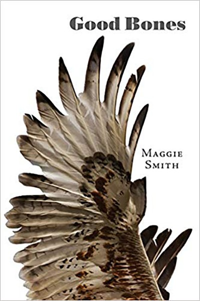 Maggie Smith: Good Bones - COURTESY