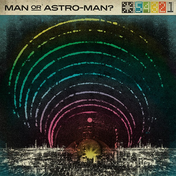 Man or Astro-Man? - COURTESY