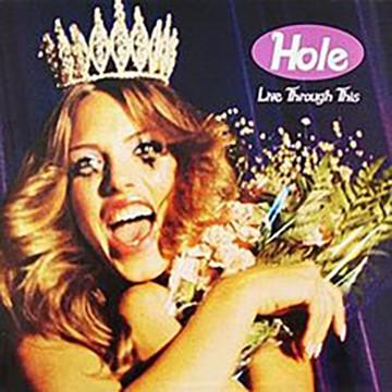 Hole - Live Through This - COURTESY
