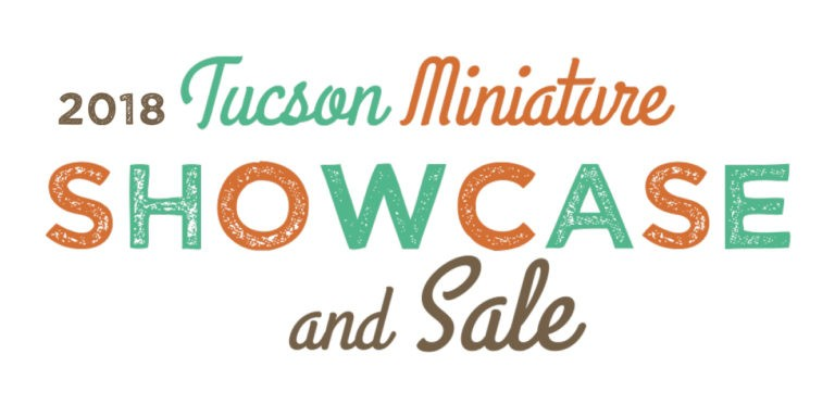 Visit the showcase on Saturday, Oct. 20 and Sunday, Oct. 21. - TUCSON MINI TIME MACHINE MUSUEM OF MINIATURES