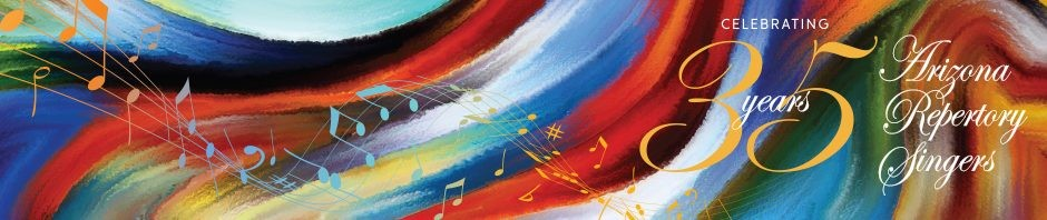 COURTESY OF ARIZONA REPERTORY SINGERS