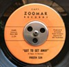 "Frozen Sun ""Got to Get Away""/""Jamm Part 1"" Capt. Zoomar Records, FC6902, 1969"
