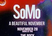 SoMo - A Beautiful November Tour at The Rock