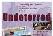 Undeterred: Tucson Premiere!