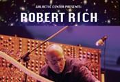 Robert Rich - February 7th & 8th