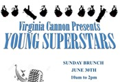 Virginia Cannon Presents Young Superstars