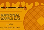 National Waffle Day - 1912 Brewery and Substance Coffee CO