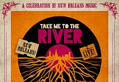 Take Me To The River LIVE! – Celebrating the Music of New Orleans