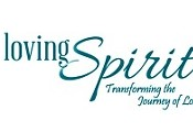 Loving Spirit: Transforming the Journey of Loss