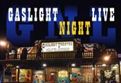 Gaslight Night Live!
