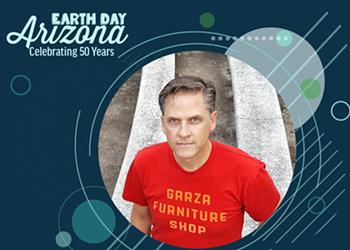 Local First Arizona Earth Day Arizona: Celebrating 50 Years with Calexico's Joey Burns