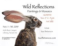 Wild Reflections Art Exhibit Talk - Uploaded by Sue Betanzos