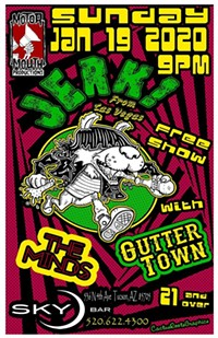 JERK! (Las Vegas), Gutter Town & The Minds on January 19th at Sky Bar - Uploaded by Bordertown Devils