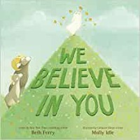 """""""We Believe In You"""" book cover - Uploaded by Worlds of Words"""