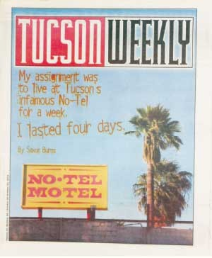 When I told friends I'd be staying at the No-Tel Motel, one of them suggested I bring a black light so I could check the furniture for body fluids. At first, I thought it was a good idea. But when I saw the place, I decided that I really didn't want to know. -- Saxon Burns, Oct. 23, 2003 - MANUEL BETANCOURT